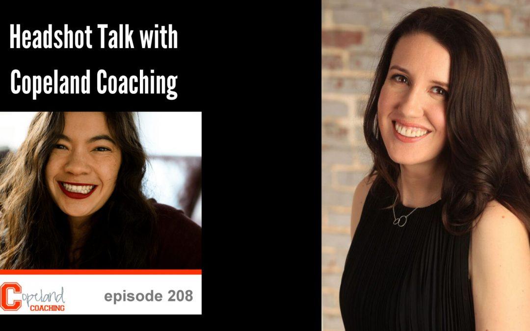 Headshot Talk with Copeland Coaching