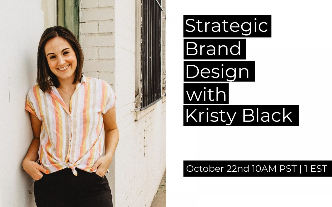 Strategic Brand Design with Kristy Black Creative